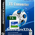 Tipard TS Converter Latest Version